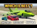 GTA 5 ONLINE : HYDRA VS TEZERACT VS SHOTARO (WHICH IS BEST?)