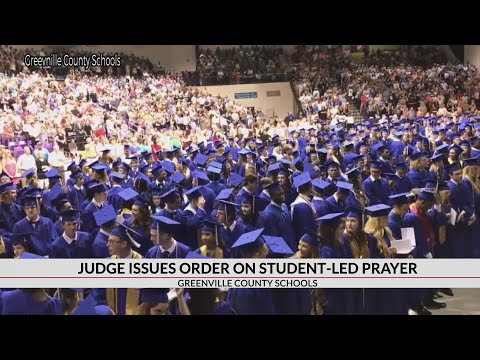Judge Orders Greenville County Schools Not To Include Prayers In Official Program For Graduations
