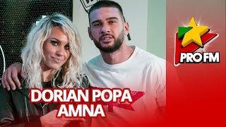AMNA feat. Dorian Popa - Banii ProFM LIVE Session