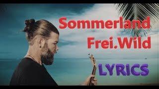 """Lyrics zu """"Sommerland - Frei.Wild"""""""