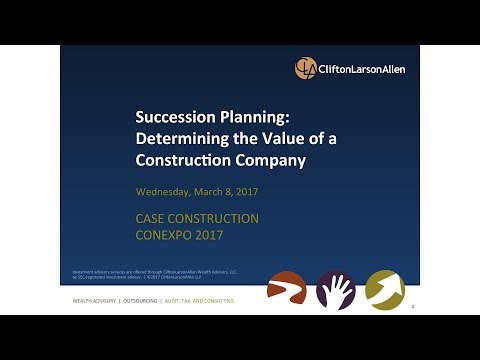 CONEXPO 2017: Succession Planning: Determining the Value of a Construction Business