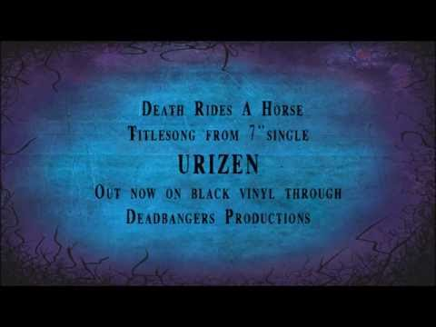 "Death Rides A Horse ""Urizen"""