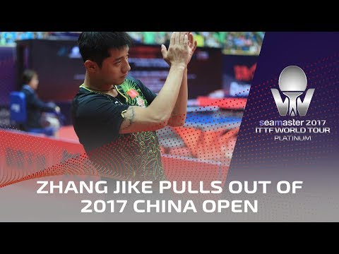 2017 China Open   Zhang Jike pulls out - leaving fans in tears