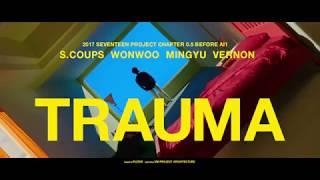 SEVENTEEN_SVT HIPHOP TEAM - TRAUMA (華納official HD 高畫質官方中字版)