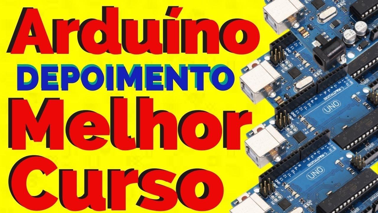 Curso de Arduíno Online Flavio Guimarães - DEPOIMENTO SINCERO