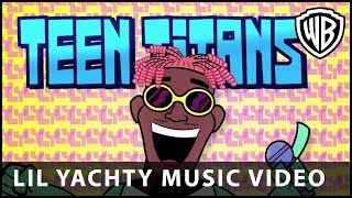 Teen Titans GO! To the Movies - Lil Yachty Music Video- Warner Bros. UK