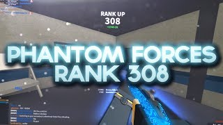 RANKING UP TO RANK 308 in PHANTOM FORCES.. (roblox)