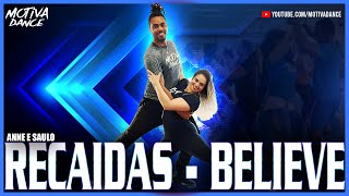 Baixar Recaídas & Believe - Anna e Saulo | Motiva Dance (Especial DUO)