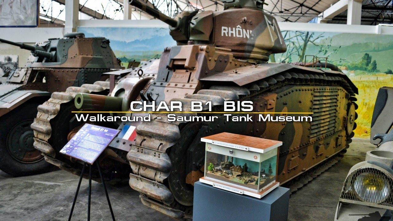 char b1 bis walkaround saumur tank museum mus e des blind s youtube. Black Bedroom Furniture Sets. Home Design Ideas
