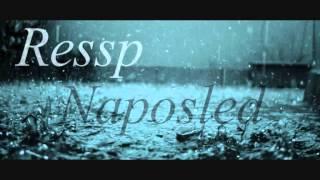 Ressp - Naposled