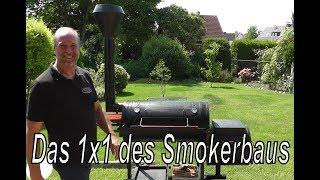 Das 1x1 des Smokerbaus