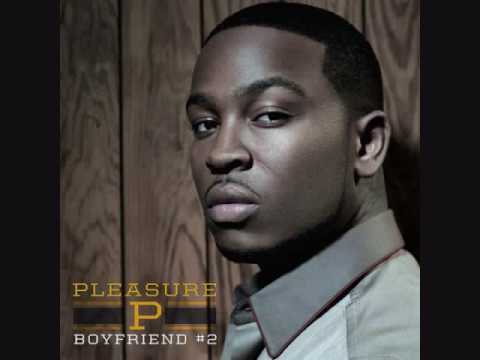 PLEASURE P BOYFRIEND # 2