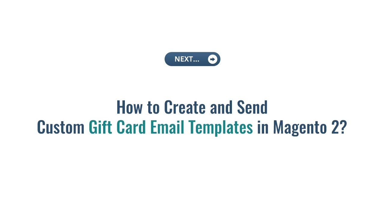 How Magento 2 Merchants Can Create Custom Email Templates For Shoppers To Make It Appropriate