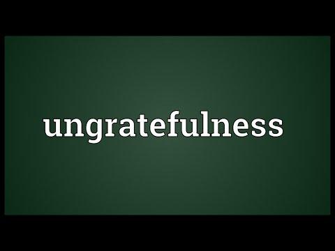 Header of ungratefulness