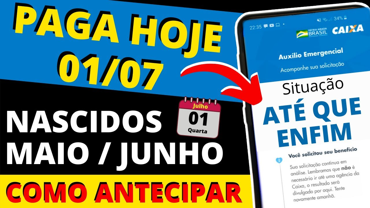 Download PAGA HOJE 01/07 - Nascidos em MAIO e JUNHO - Auxílio Emergencial R$ 600