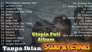 Utopia Full album 2021 || Tanpa Iklan