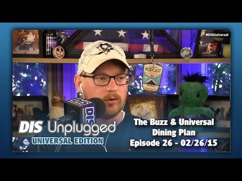 The Buzz & Universal Dining Plan | DU: UE | 02/26/15