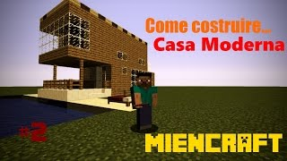 Minecraft ITA: Come costruire una Casa Moderna da Vacanza [Modern House]
