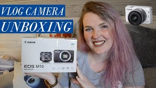 Unboxing my new VLOG CAMERA!! | Canon EOS M10