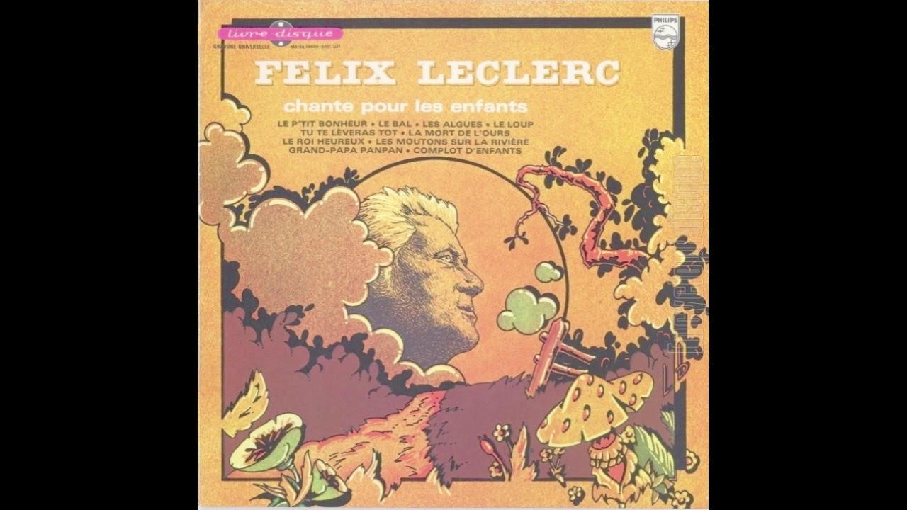 Félix Leclerc Chante Pour Les Enfants 1975 13 Youtube
