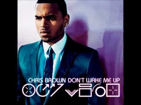 Download Chris Brown - Don't Wake Me Up (Audio HQ)
