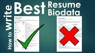 How to write a powerful Killer Resume / Biodata / CV