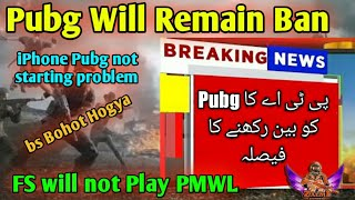 PUBG Will Remain Banned In Pakistan | FS will not Play PMWL | iPhone Pubg  issue | Zalmi gaming