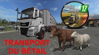 Farming Simulator 17 - Transport du bétail