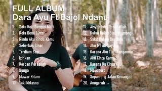 Download Album Full dari Dara Ayu Ft Bajol Ndanu.