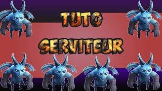 [Clash of clans] Tuto - le full serviteur !