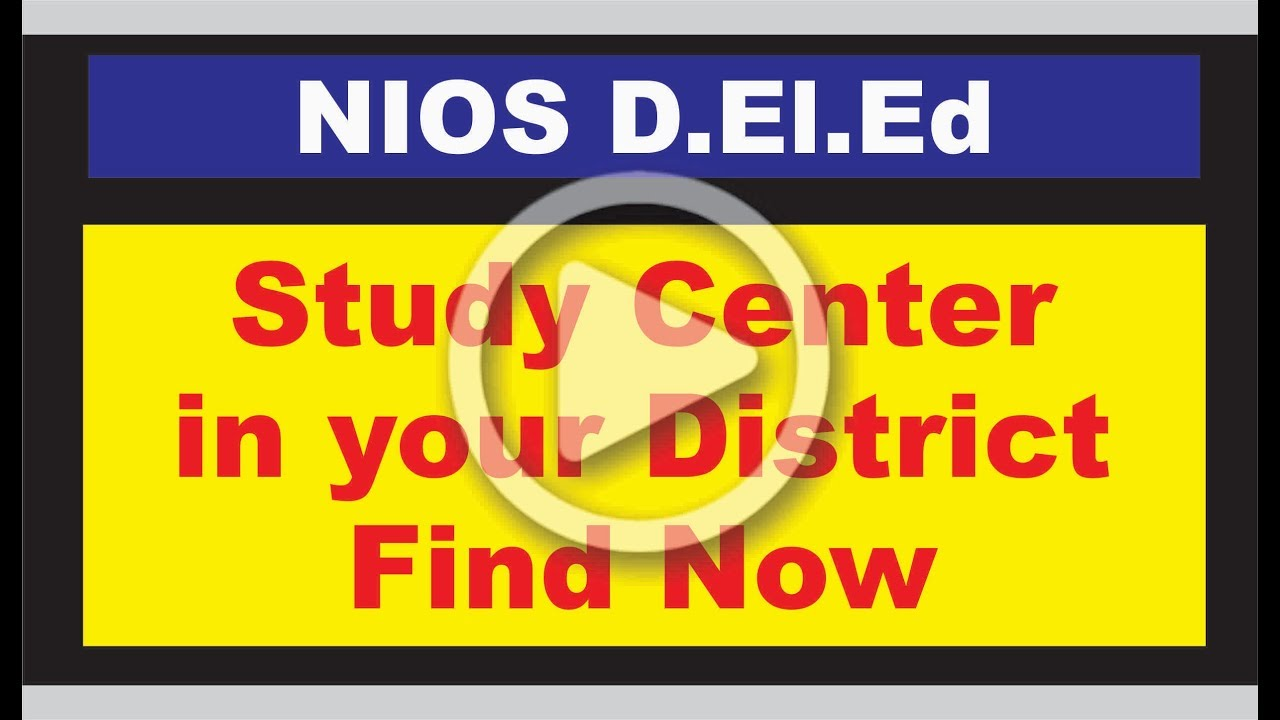 NIOS DELEd Study Centre in India – Address, Contact ...