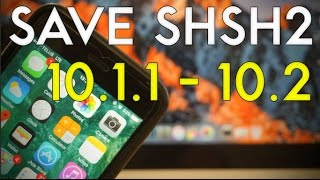 Save SHSH2 Blobs for iOS 10.1.1/10.2 on All Devices