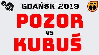 KUBUŚ  POZOR  WBW 2019 Gdańsk (1/8) Freestyle Battle