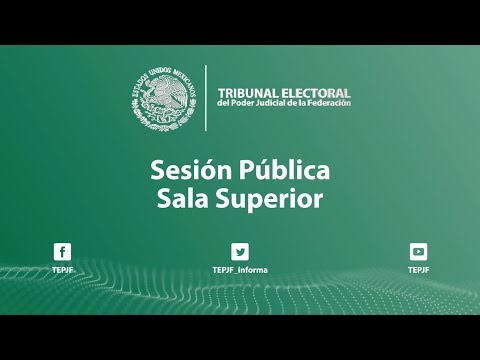 Sesión Pública - Miércoles 17 Julio 2019 - TEPJF