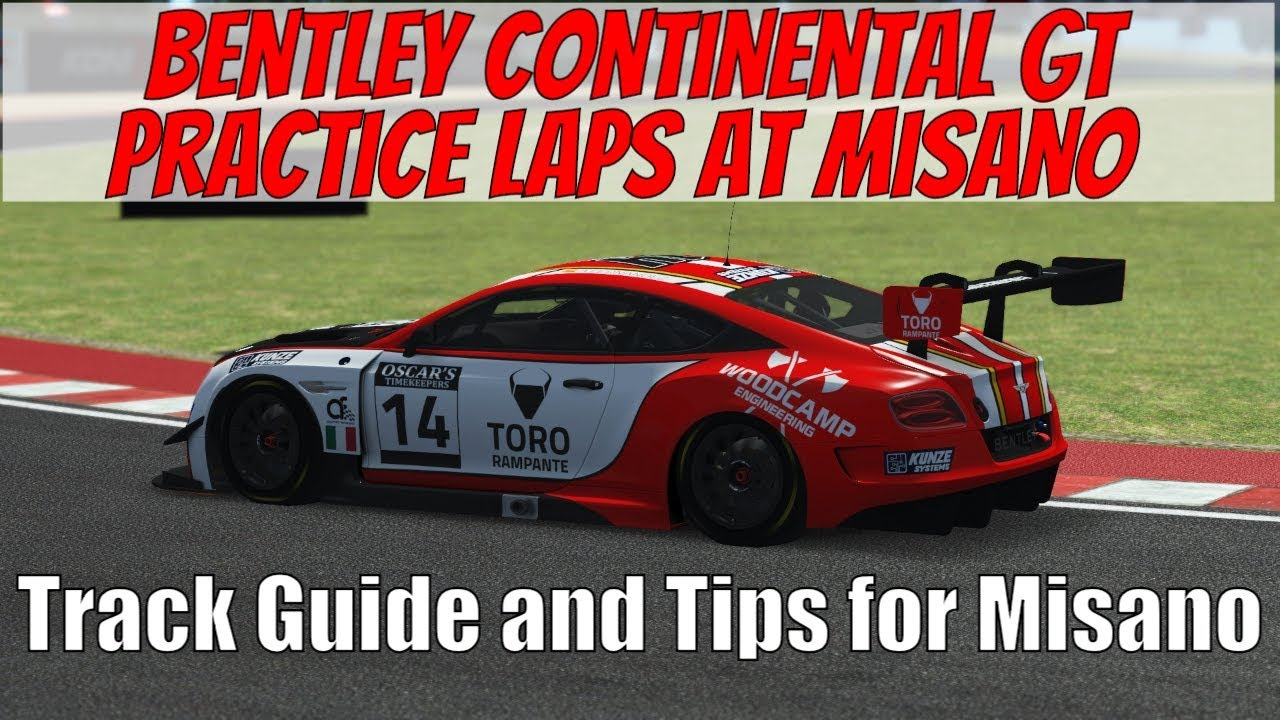Misano Beginnner's Track Guide - Bentley Continental GT Practice in rFactor  2