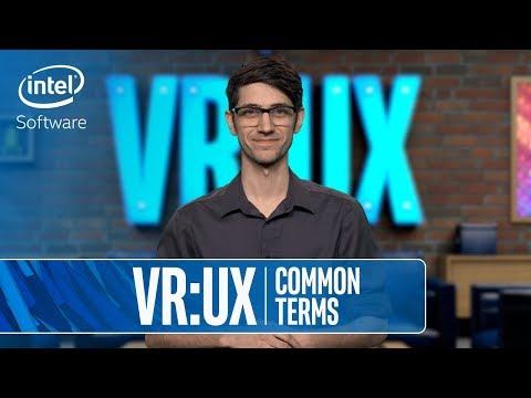 VR UX | Common Terms | Intel Software