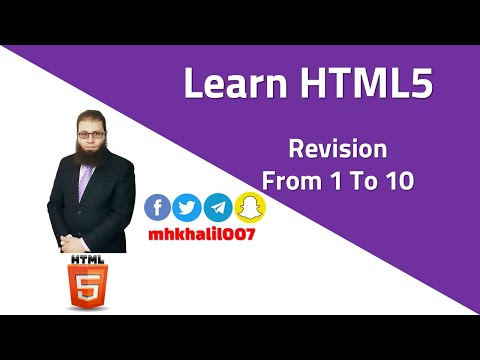 [ Learn HTML5 ] Revision From Lesson 1 To 10