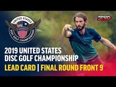 2019 USDGC – Lead Card Final Round, Front 9 (Conrad,  McMahon, Queen, Tamm)