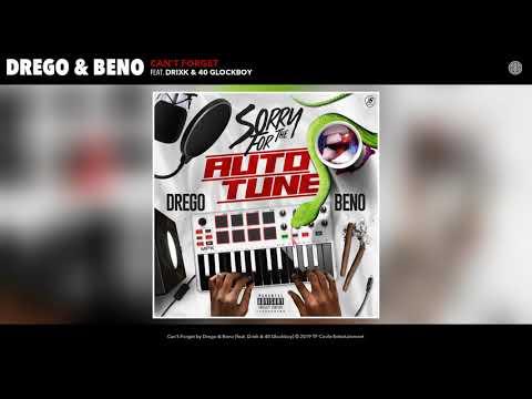 Drego & Beno Feat. Drixk & 40 Glockboy - Can't Forget (Audio)