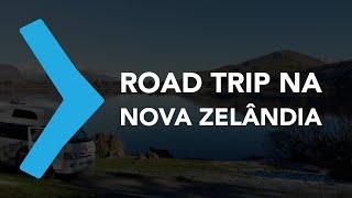 ROAD TRIP NA NOVA ZELÂNDIA| EPISÓDIO 08|09 | DIÁRIO DE INTERCÂMBIO
