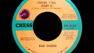 Bad Smoke - Crawl Y