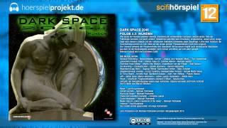Dark Space 2046 - Folge 2.2 - Wunden (Science Fiction / Hörspiel / Hörbuch / Komplett)