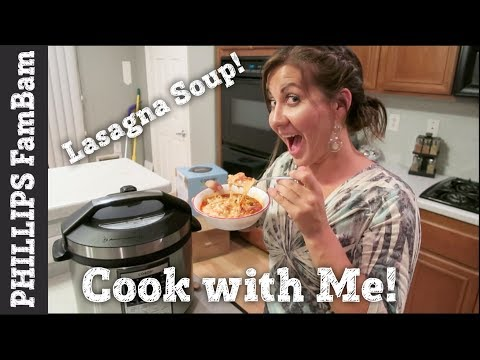 COOK WITH ME | COSORI PRESSURE COOKER LASAGNA SOUP RECIPE | PHILLIPS FamBam Cook with Me