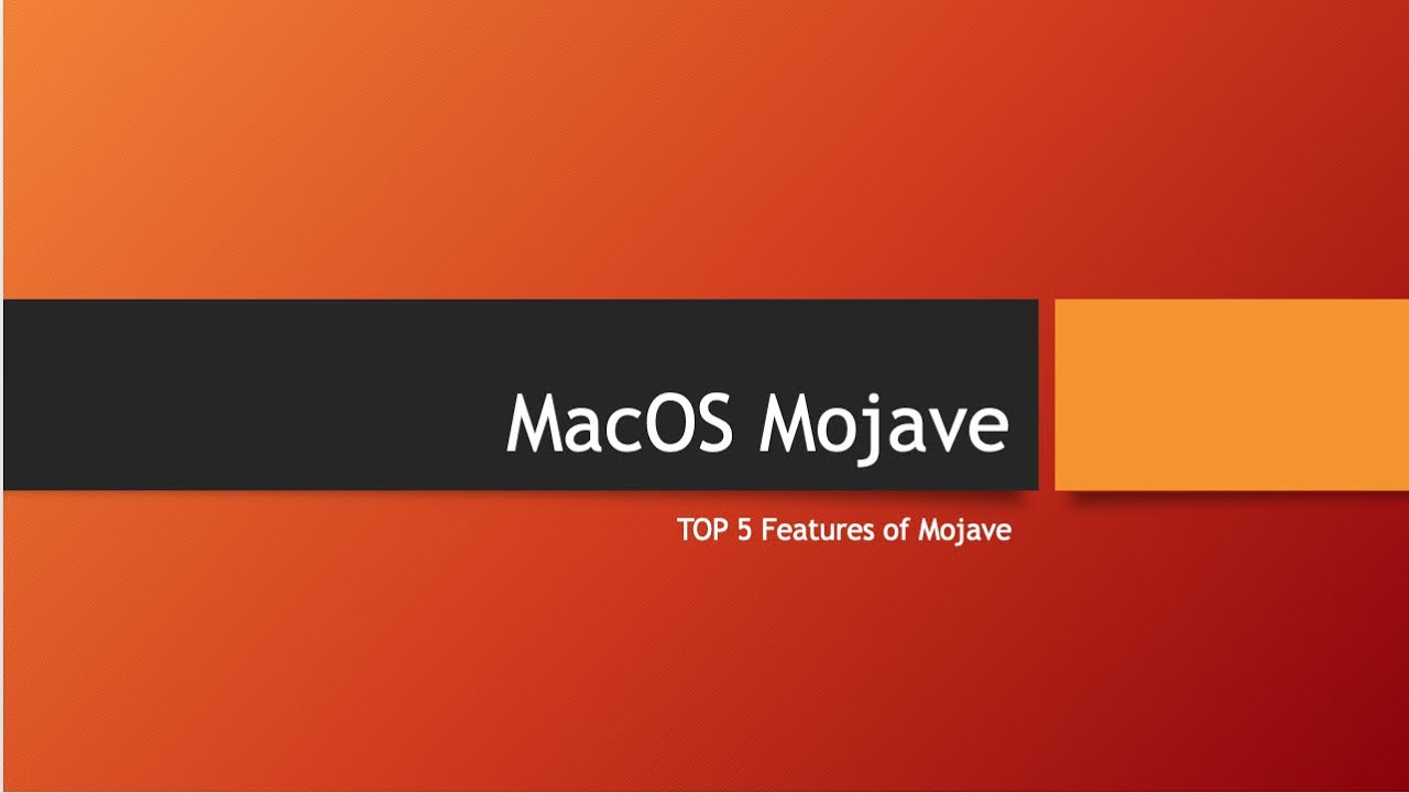 Download Top 5 Features of MacOS Mojave