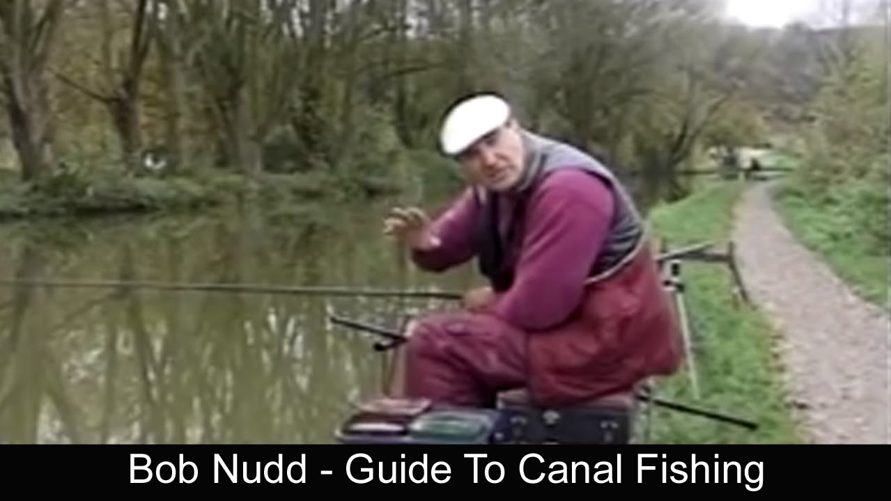 Bob nudd guide to canal fishing youtube for Canal bait and tackle fishing report