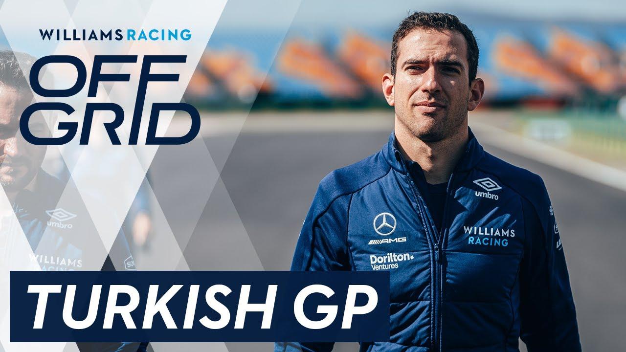Williams: Off Grid   Turkish GP   Williams Racing