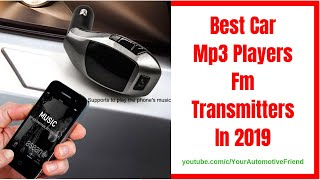 Best Car Mp3 Players Fm Transmitters In 2019