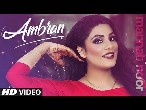 ambran-(full-song)-mannat-noor-|-gurmeet-singh,-harmanjeet-singh-|-saniya-sajjan-|-new-punjabi-songs