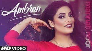 Ambran Mannat Noor Free MP3 Song Download 320 Kbps