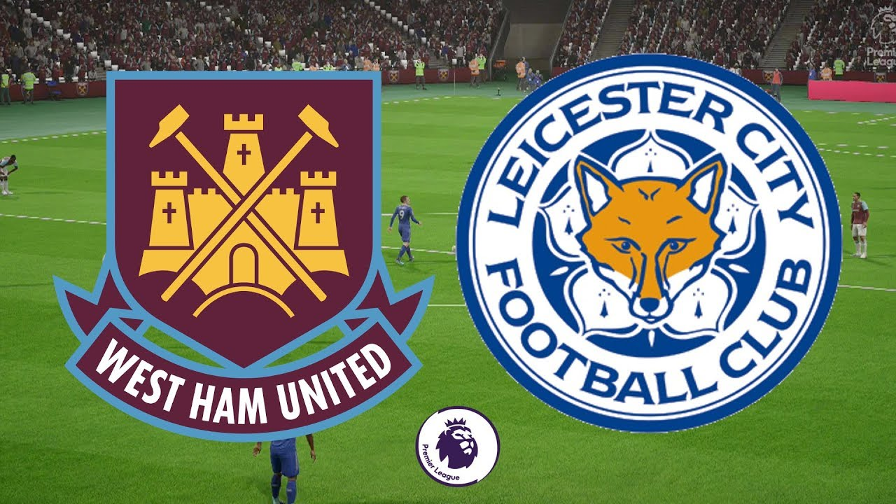 Premier League 2017 18 West Ham Vs Leicester City  Fifa 18